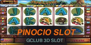 Pinocio เกมพรีน็อคคีโอ Gclub 3D Slot